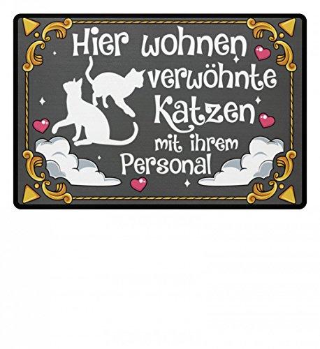 Hochwertige Fußmatte - Hier wohnen verwöhnte Katzen mit ihrem Personal Mann Frau Geschenk Katzenliebhaber Fussabtreter Türmatte