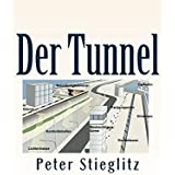 Der Tunnel: Wie ein Mensch zum Verräter wird