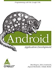 Android Application Development by Rick Rogers (2010-01-01)
