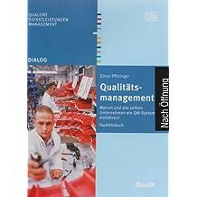 Qualitätsmanagement: Warum und wie sollten Unternehmen ein QM-System einführen? Fachhörbuch (Beuth Dialog)