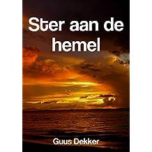 Ster aan de hemel (Dutch Edition)
