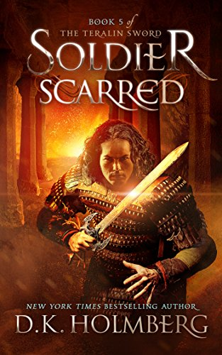 Soldier Scarred (The Teralin Sword Book 5)