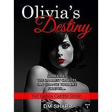 Olivia's Destiny (The Olivia Carter Series, Book 3)