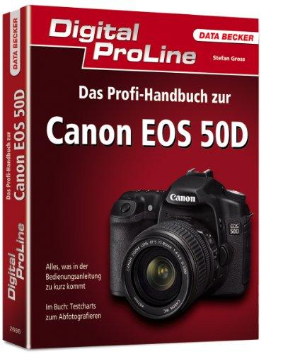 Digital ProLine Profihandbuch zur Canon EOS 50D