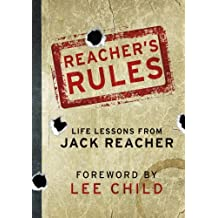 Reacher's Rules: Life Lessons From Jack Reacher by Jack Reacher (2012-11-08)