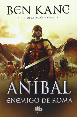 Enemigo de Roma (Aníbal 1) (B DE BOLSILLO)