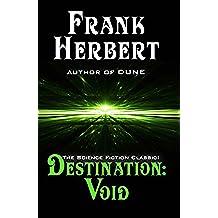 Destination Void (Pandora Sequence Book 0) (English Edition)