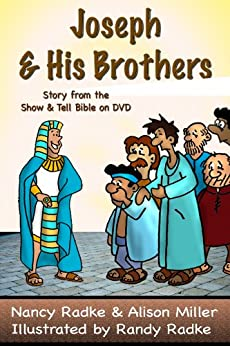 Joseph & His Brothers (Show & Tell Bible series) by [Miller, Alison, Radke, Nancy]