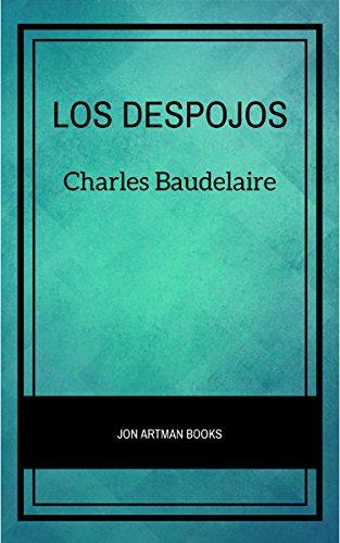 Los Despojos por Charles Baudelaire