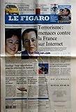 Telecharger Livres FIGARO LE No 19734 du 11 01 2008 LA VOITURE INDIENNE A 1700 EUROS PLACEMENTS CE QUI VA CHANGER EN 2008 LES FARC LIBERENT DEUX PREMIERS OTAGES TERRORISME MENACES CONTRE LA FRANCE SUR INTERNET SONDAGE LARGE APPROBATION POUR LES REFORMES DE SARKOZY LES TELES AMERICAINES PARALYSEES PAR LA GREVE DES SCENARISTES BUSH VEUT UN ETAT PALESTINIEN AVANT SON DEPART LAS VEGAS LEVE LE VOILE SUR LES NOUVEAUTES HIGH TECH 2008 L ESPOIR DES PROTHESES DE RETINE POUR LES AVEUGLES AMEND (PDF,EPUB,MOBI) gratuits en Francaise
