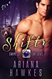Shiftr: Swipe Left for Love (Dina): BBW Bear Shifter Romance (Hope Valley BBW Dating App Romance Book 1) (English Edition)