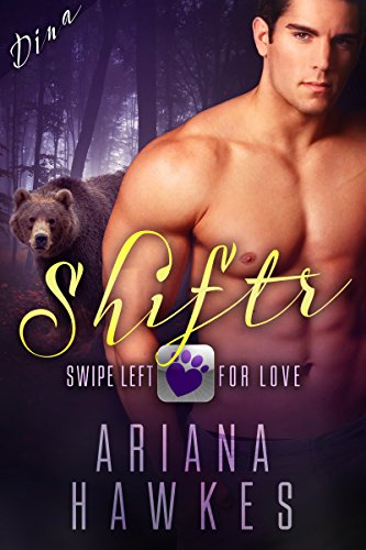 free kindle book Shiftr: Swipe Left for Love (Dina): BBW Bear Shifter Romance (Hope Valley BBW Dating App Romance Book 1)