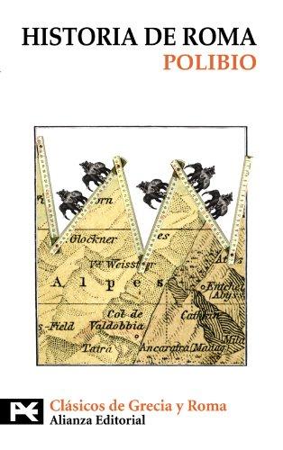 Historia de Roma (El Libro De Bolsillo - Bibliotecas Temáticas - Biblioteca De Clásicos De Grecia Y Roma) por Polibio Polibio