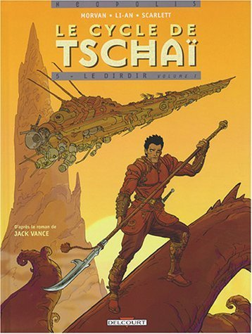 Le Cycle de Tschai, tome 5 : Le dirdir, volume1 de Jean-David Morvan (19 septembre 2003) Album