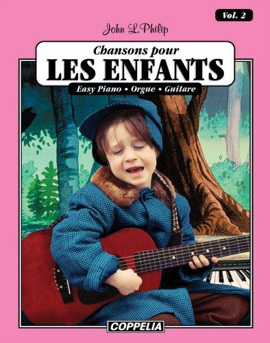 15 Chansons pour enfants vol. 2 - Easy piano, orgue, guitare (Affichage vertical) (15 Chansons pour enfants - Easy piano, orgue, guitare)