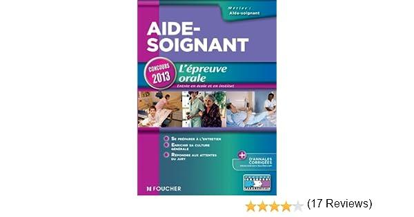 Amazon fr - Aide-Soignant L'épreuve orale Concours 2013
