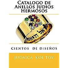 Catalogo de Anillos Judios Hermosos (Catalogos Joyas Judias nº 1)