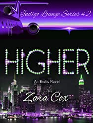 HIGHER (The Indigo Lounge Series Book 2) (English Edition)