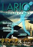 Lago di Como. Lario sogni e storie d'acqua