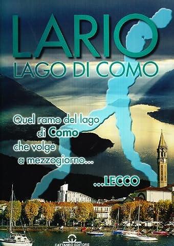 Lago Di Como - Lago di Como. Lario sogni e storie