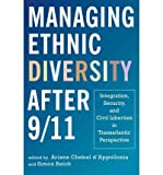 [ MANAGING ETHNIC DIVERSITY AFTER 9 ] D'Appollonia, Ariane Chebel (AUTHOR ) Apr-01-2010 Hardcover