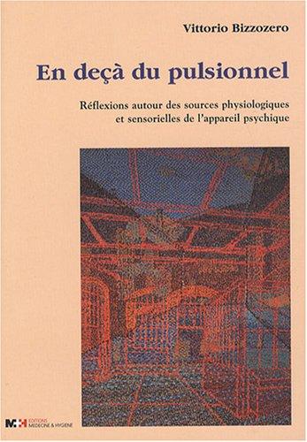 En Deça du Pulsionnel par Vittorio Bizzozero