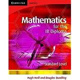 Mathematics for the IB Diploma Standard Level by Douglas Quadling (2007-08-13)