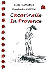 Cacarinette in Provence (English Edition)