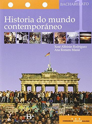 Historia do mundo contemporáneo 1º Bach. (Libro de texto) - 9788499950365