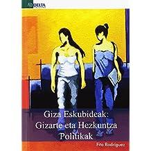 GIZA ESKUBIDEAK: Gizarte eta Hezkuntza Politikak