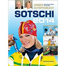 Sotschi 2014: Unser Olympiabuch