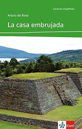 La casa embrujada: Spanische Lektüre für das 3. Lernjahr (Lecturas españolas) by Arturo de Rosa (2008-11-10) La Casa Embrujada