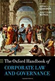 The Oxford Handbook of Corporate Law and Governance (Oxford Handbooks)