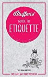 Bluffer's Guide To Etiquette
