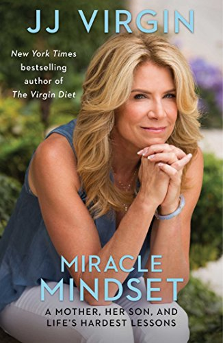 miracle-mindset-a-mother-her-son-and-lifes-hardest-lessons