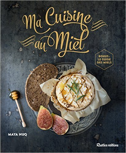 Guide Des Miels [Pdf/ePub] eBook