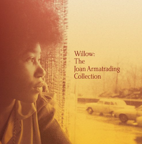 Willow:The Joan Armatrading Co...