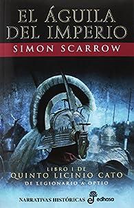 El águila del imperio par Simon Scarrow