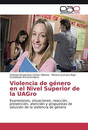 Violencia de Genero En El Nivel Superior de La Uagro por Cortes Dillanes Yolanda Emperatriz