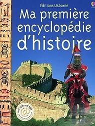 Ma première encyclopédie de l'histoire