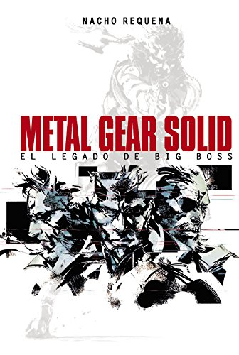 Metal Gear Solid: El legado de Big Boss (Ensayo)