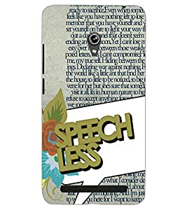 ASUS ZENFONE 6 A601CG SPEECH LESS Back Cover by PRINTSWAG