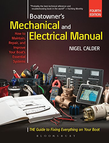 Boatowner\'s Mechanical and Electrical Manual: Repair and Improve Your Boat\'s Essential Systems