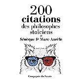 200 citations des philosophes stoïciens: Comprendre la philosophie