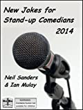 New Jokes for Stand-up Comedians 2014