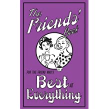 The Friends' Book (Best at Everything)