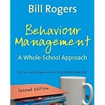 Behaviour Management: A Whole-school Approach