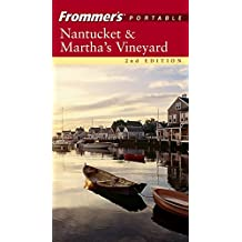 Frommer's Portable Nantucket and Martha's Vineyard