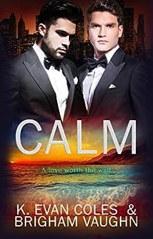 Calm by [Vaughn, Brigham, Coles, K. Evan]