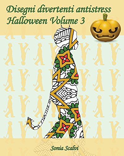 Disegni divertenti antistress - Halloween - Volume 3: 25 sagome di bambini in costumi di Halloween